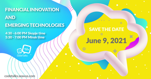 Seavus CodeTalks посветени на Финансиски иновации и Нови технологии